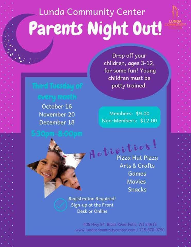 Parents Night Out @ Lunda Community Center