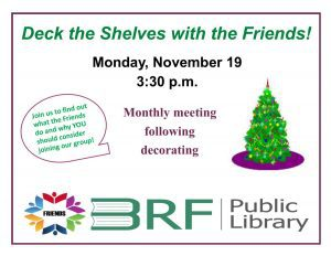 Deck the Shelves with the Friends of the Library @ Black River Falls Public Library