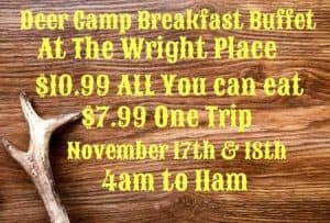 Deer Camp Breakfast Buffet @ The Wright Place